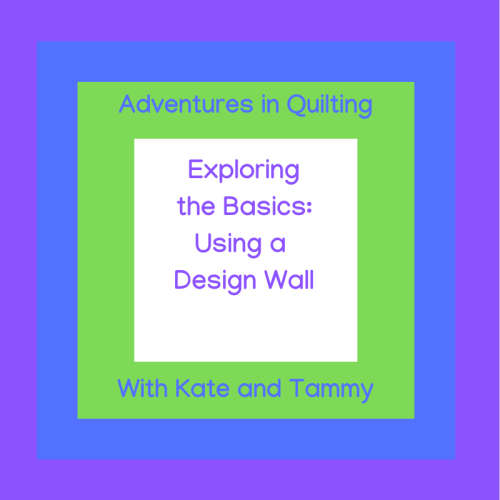 Exploring the Basics Design Wall