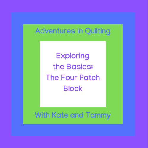 Exploring the Basics Four Patch