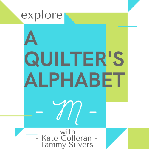 A QUILTERS ALPHABET M