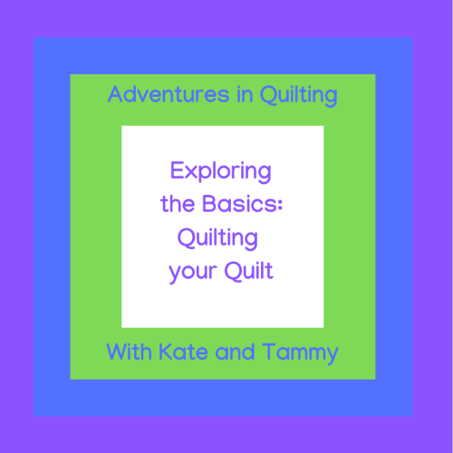 Exploring the Basics Quilting