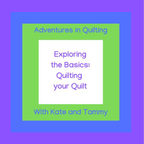 Exploring the Basics Quilting