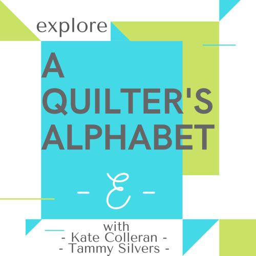 A QUILTERS ALPHABET E